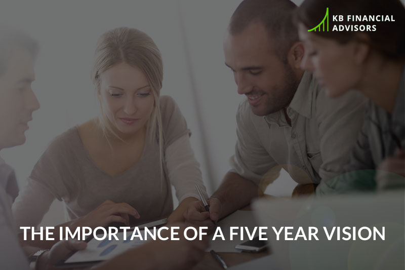 The Importance of a Five Year Vision