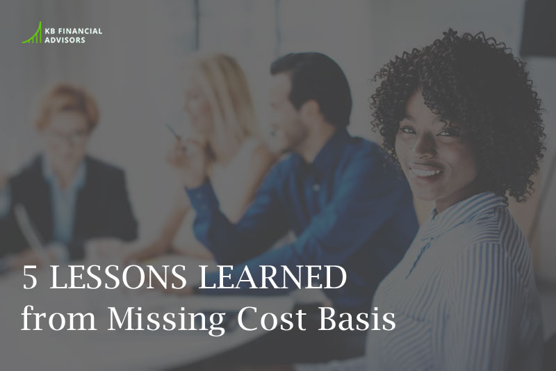 5 Lessons Learned from Missing Cost Basis