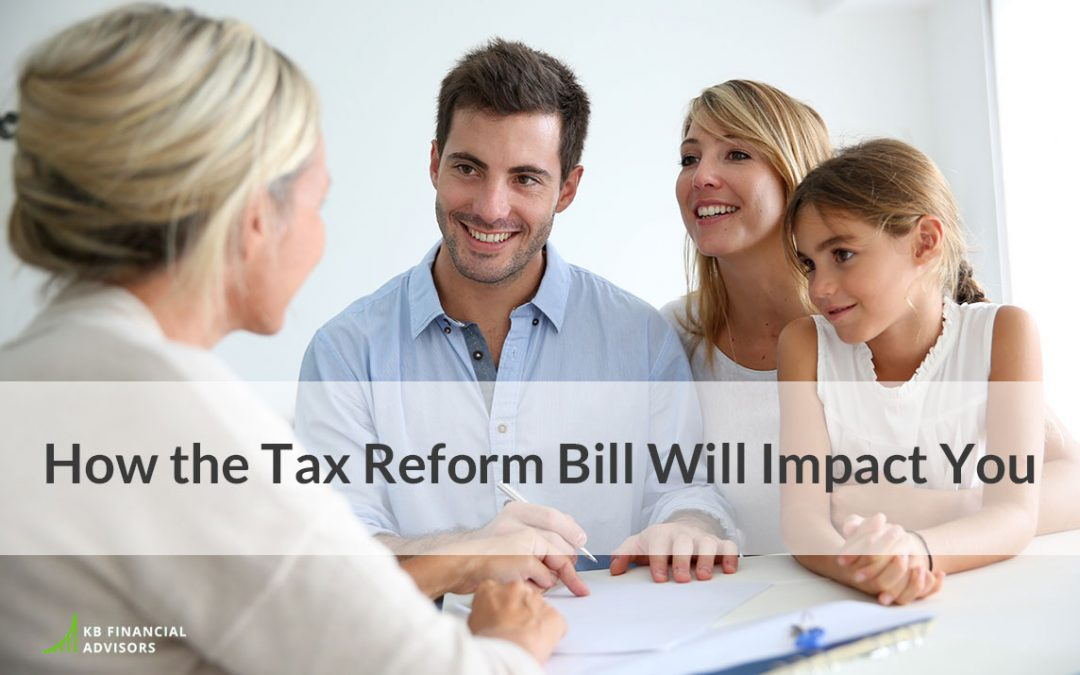 How the Tax Reform Bill Will Impact You