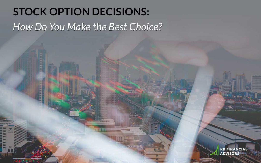 Stock Option Decisions: How Do You Make the Best Choice?